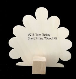 #718 Tom Turkey (Sitting WOOD KIT)